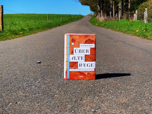 Mathijs Deens »Über alte Wege« ist das MDR ›Sachbuch der Woche‹