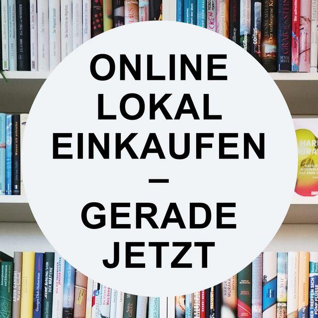 Ein dringender Appell: Online lokal einkaufen – gerade jetzt!