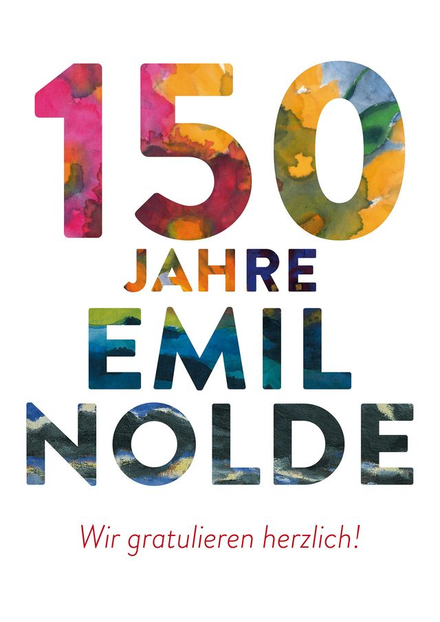 Emil Noldes 150. Geburtstag