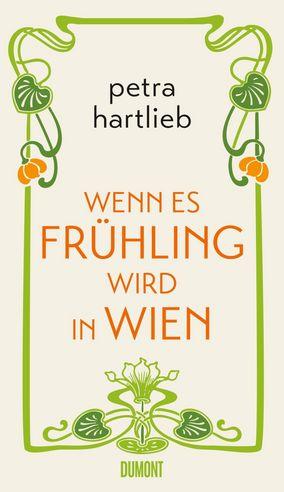 Wenn es Frühling wird in Wien