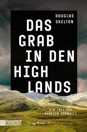 Das Grab in den Highlands