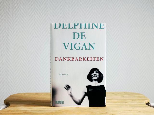 »Dankbarkeiten« von Delphine de Vigan (Sonderedition)
