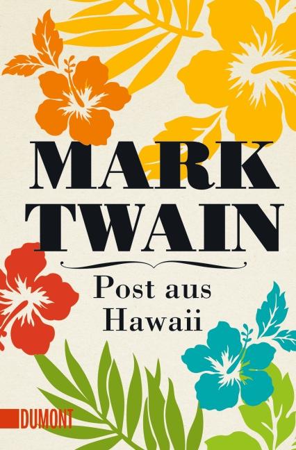 Post aus hawaii mark twain 978 3 8321 6144 6 for Spiegel erscheinungstag