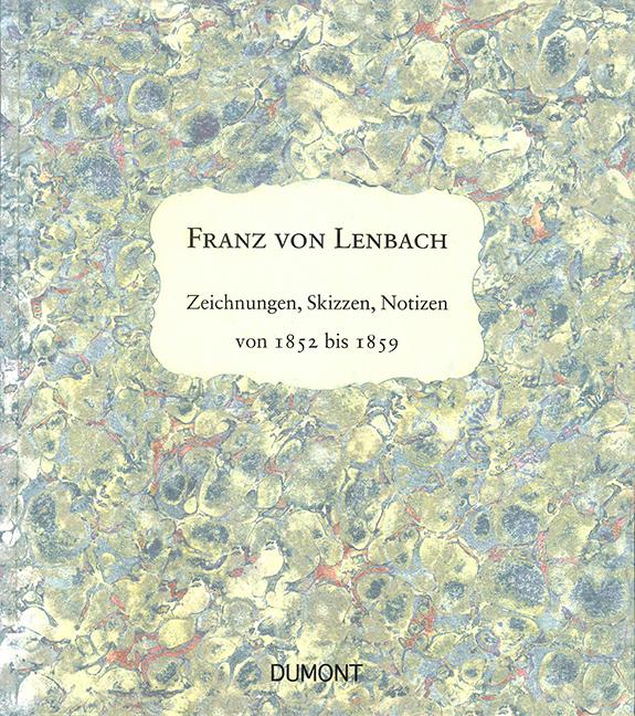 Lenbachs Skizzenbuch