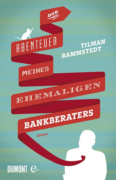 Die Abenteuer meines ehemaligen Bankberaters
