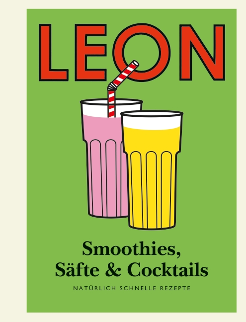 LEON Mini. Smoothies, Säfte & Cocktails - (Henry Dimbleby ...