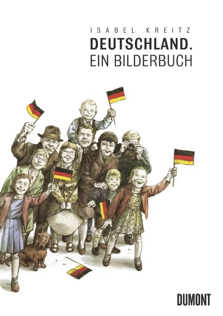 Deutschland isabel kreitz 978 3 8321 9621 9 dumont for Spiegel erscheinungstag