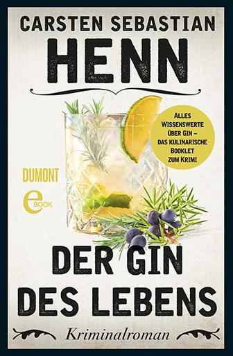 Der Gin des Lebens - Das kulinarische Booklet zum Krimi