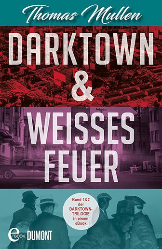 Darktown & Weißes Feuer