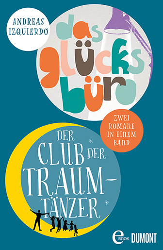 Der Club der Traumtänzer & Das Glücksbüro