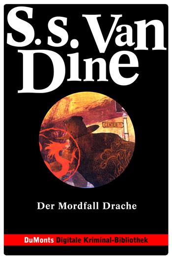 Der Mordfall Drache – DuMonts Digitale Kriminal-Bibliothek