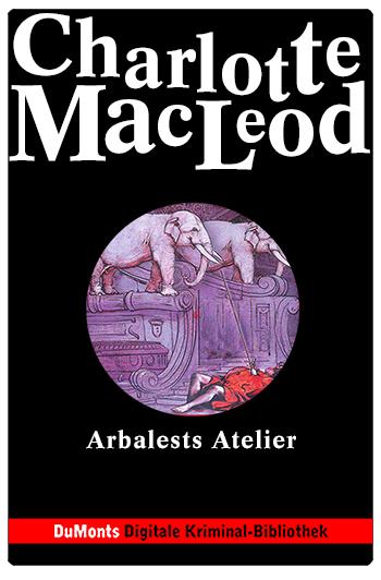 Arbalests Atelier – DuMonts Digitale Kriminal-Bibliothek