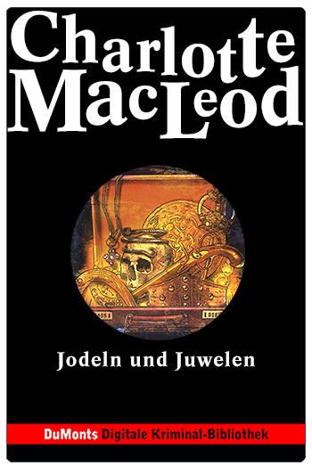 Jodeln und Juwelen – DuMonts Digitale Kriminal-Bibliothek