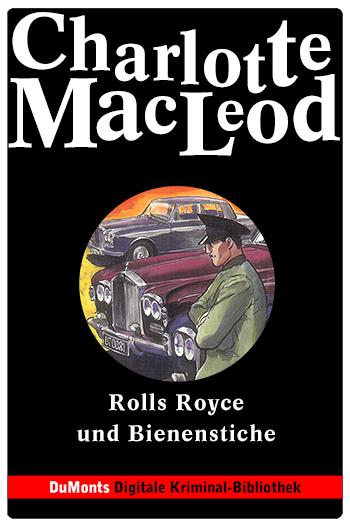 Rolls Royce und Bienenstiche – DuMonts Digitale Kriminal-Bibliothek